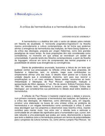A crítica da hermenêutica e a hermenêutica da crítica - eGov UFSC