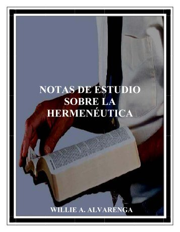 hermeneutica - The Bible / Regresando A La Biblia