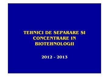 tehnici de separare si concentrare in biotehnologii - Cadre Didactice