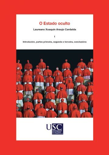 O Estado oculto - Repositorio Institucional da USC - Universidade ...