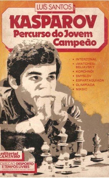 Kasparov, percurso d..