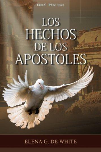 Los Hechos de los Apóstoles (1957) - Ellen G. White Writings