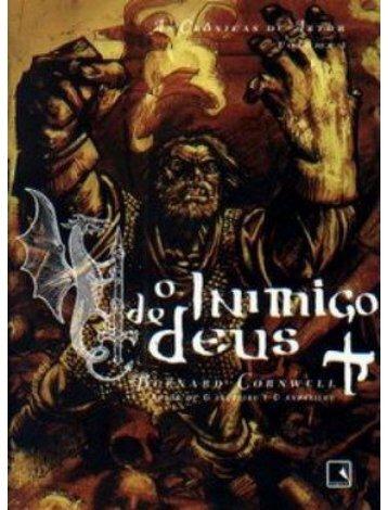 Cronicas de Artur - O Inimigo de Deus