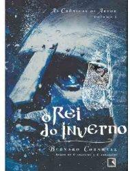 Cronicas de Artur - O Rei do Inverno