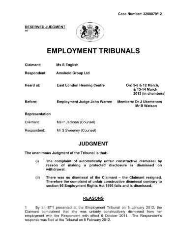 employment tribunals Employment tribunals deal with legal hearings between workers and employers when there is a dispute about employment rights that can't be resolved less formally.