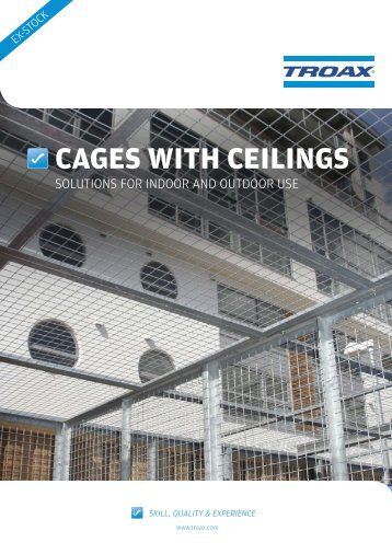 cages with ceilings solutions for indoor and outdoor - Troax