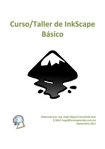 Curso/Taller de InkS Curso/Taller de InkScape Básico Taller de ...