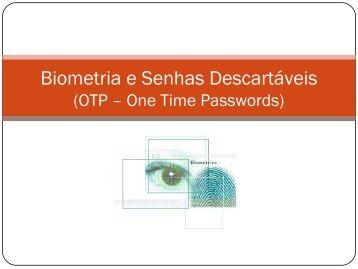 Slides de Aula - Biometria e Senhas Descartaveis.pdf