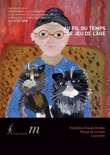 AU FIL DU TEMPS LE JEU DE L'ÂGE - Fondation Claude Verdan
