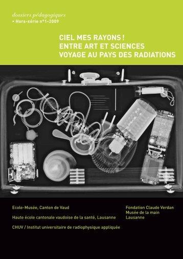 CIEL MES RAYONS ! ENTRE ART ET ... - Fondation Claude Verdan