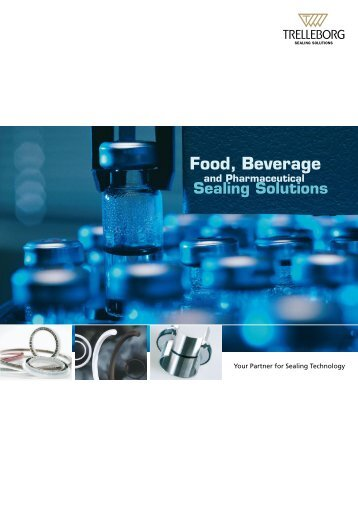 Food, Beverage and Pharmaceutical Sealing Solutions - Trelleborg ...