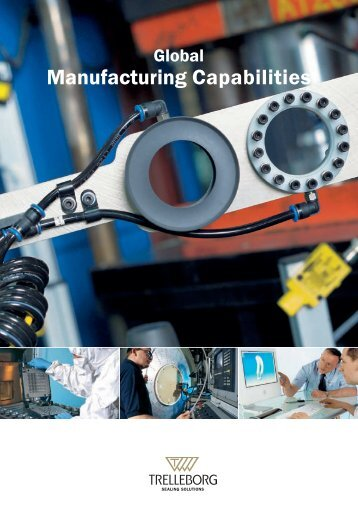 Global Manufacturing Capabilities - Trelleborg Sealing Solutions