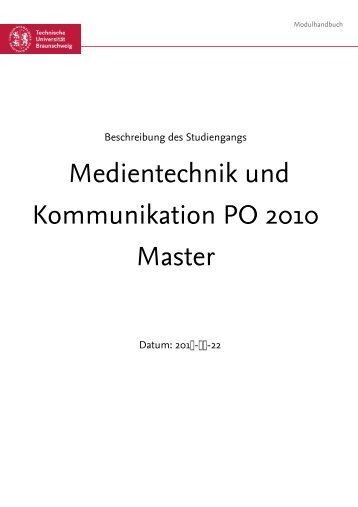 Medientechnik und Kommunikation PO 2010 Master - Technische ...
