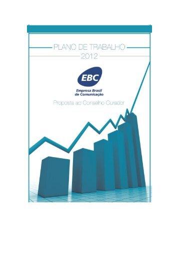 Plano de Trabalho 2012 - EBC - Empresa Brasil de Comunicação