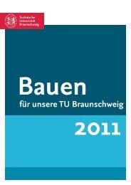 Bauen für unsere TU 2011 - Technische Universität Braunschweig