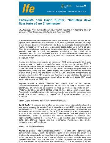 """Entrevista com David Kupfer: """"Indústria deve ficar forte só no ... - UFRJ"""
