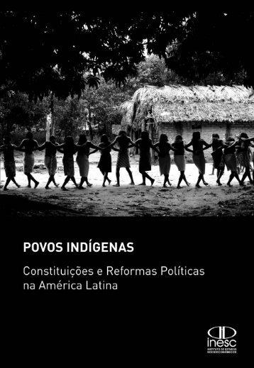 Povos indígenas: Constituições e reformas políticas na América Latina