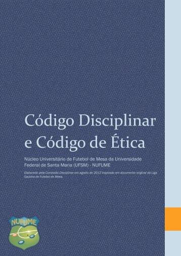 Código Disciplinar e Código de Ética - UFSM