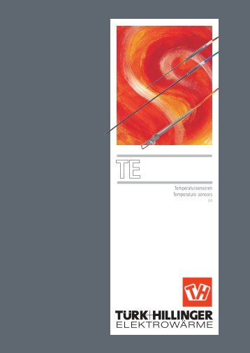 Temperatursensoren Temperature sensors - Türk + Hillinger GmbH
