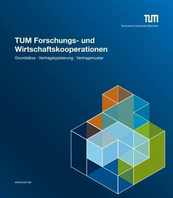 TUM Forschungs- und Wirtschaftskooperationen: Grundsätze ...
