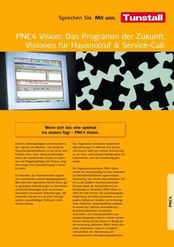PNC4 Vision: Das Programm der Zukunft. Visionen ... - Tunstall GmbH