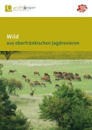Wild aus oberfränkischen Jagdrevieren - Genussregion Oberfranken