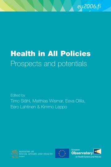 Health in All Policies Prospects and potentials