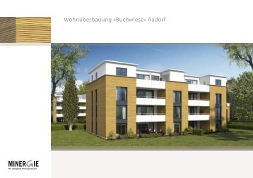 Wohnüberbauung «Buchwiese» Aadorf - Ed. Vetter AG