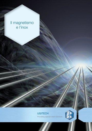 Il magnetismo e l'inox - Ugitech