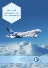 UGITECH Les solutions Inox pour l'aéronautique