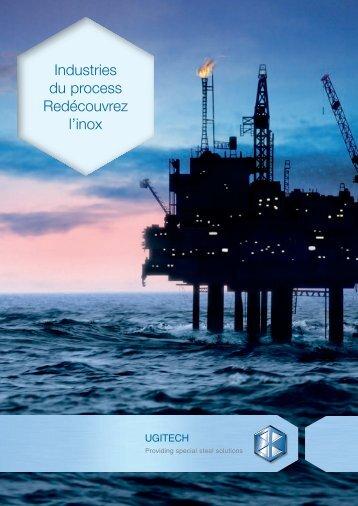 Industries du process Redécouvrez l'inox - Ugitech