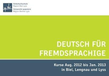 DEUTSCH FÜR FREMDSPRACHIGE - Volkshochschule Lyss und ...