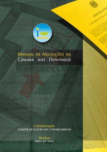 MANUAL DE AQUISIÇÕES DA - Câmara dos Deputados