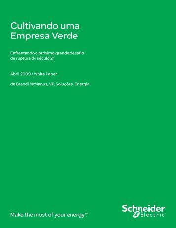 Cultivando uma Empresa Verde - Schneider Electric