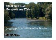 Stadt am Fluss: Beispiele aus Zürich - Ulm