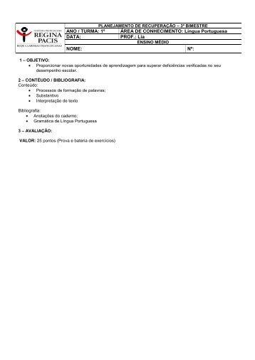 ANO / TURMA: 1º ÁREA DE CONHECIMENTO: Língua Portuguesa ...