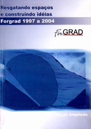 Diretorias 1997 a 2003 - ForGRAD - Fórum Brasileiro de Pró ...