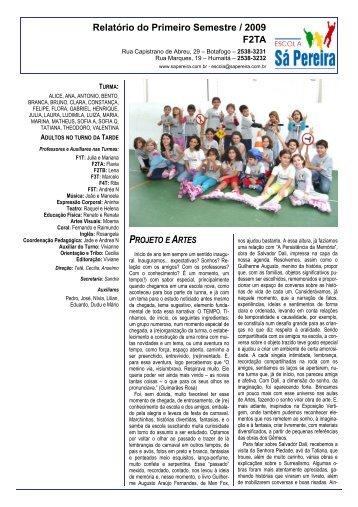 Relatório do Primeiro Semestre / 2009 F2TA - Escola Sá Pereira