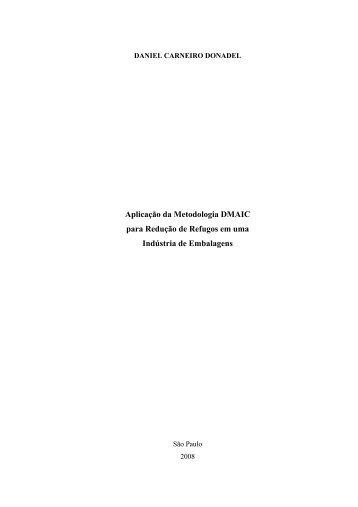 Aplicação da Metodologia DMAIC para Redução de ... - PRO - USP