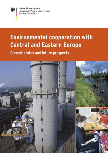 Environmental cooperation with Central and Eastern Europe ... - BMU