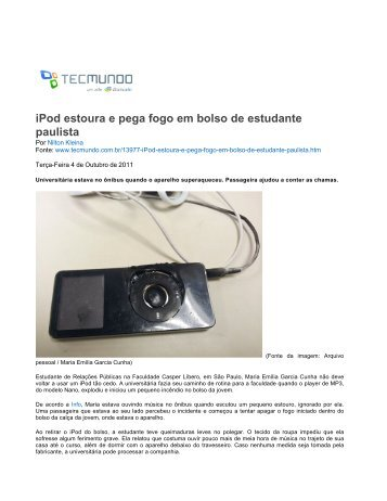 iPod estoura e pega fogo em bolso de estudante paulista - TecMundo