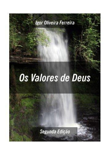 Os Valores de Deus - Igor Oliveira Ferreira