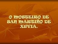 O MOSTEIRO DE SAN MARTIÑO DE XUVIA. - Concello de Narón