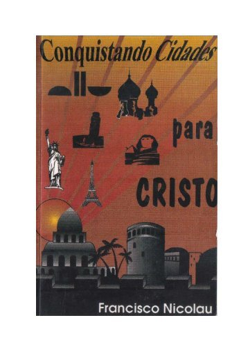 CONQUISTANDO CIDADES PARA CRISTO - Igreja Batista Nações