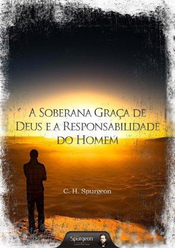 A Soberana Graça de Deus ea ... - Projeto Spurgeon