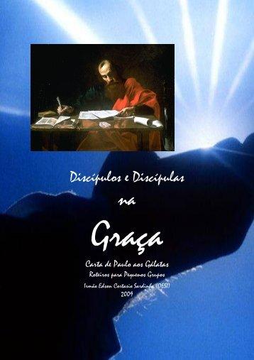 Discípulos e Discípulas na Graça - Carta de Paulo aos Gálatas