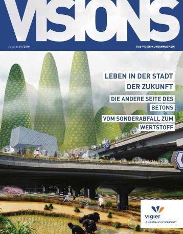 Leben in der Stadt der Zukunft die andere Seite ... - Vigier Holding AG