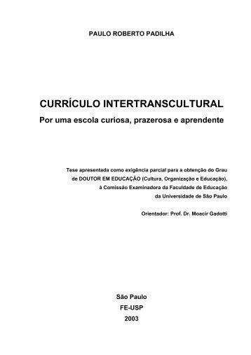 PAULO ROBERTO PADILHA CURRÍCULO - Instituto Paulo Freire