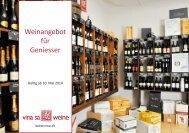 Weinangebot für Geniesser - Vina Weine