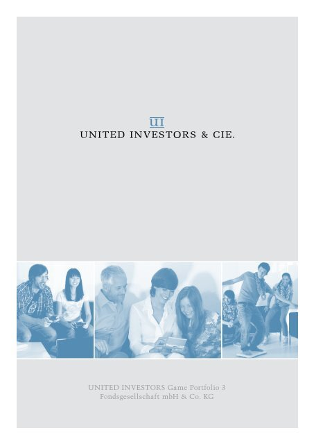 United Investors Game Portfolio 3 Fondsgesellschaft Mbh